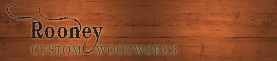Rooney Custom Woodworks